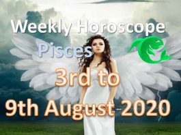 pisces weekly horoscope 3rd to 9th august 2020