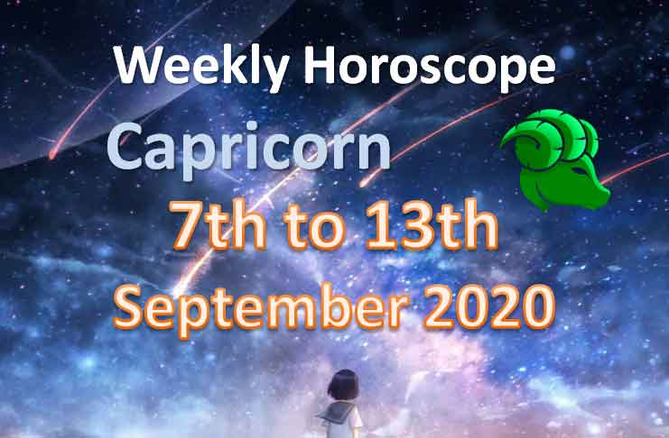 capricorn weekly horoscope 7th to 13th september 2020
