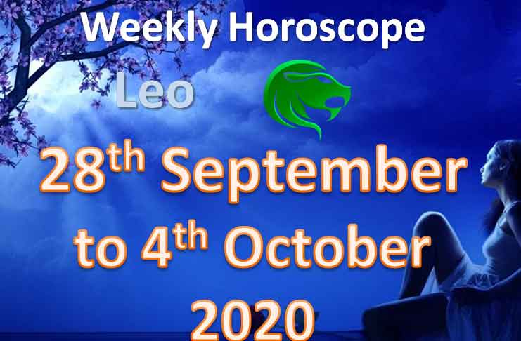 leo weekly horoscope 28th september to 4th october 2020