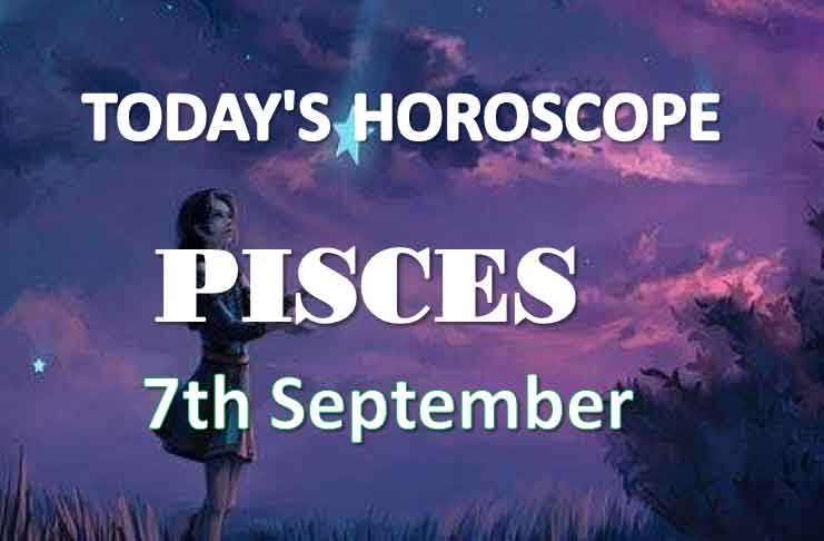 pisces daily horoscope 7th september 2020
