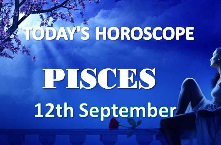 pisces daily horoscope 12th september 2020