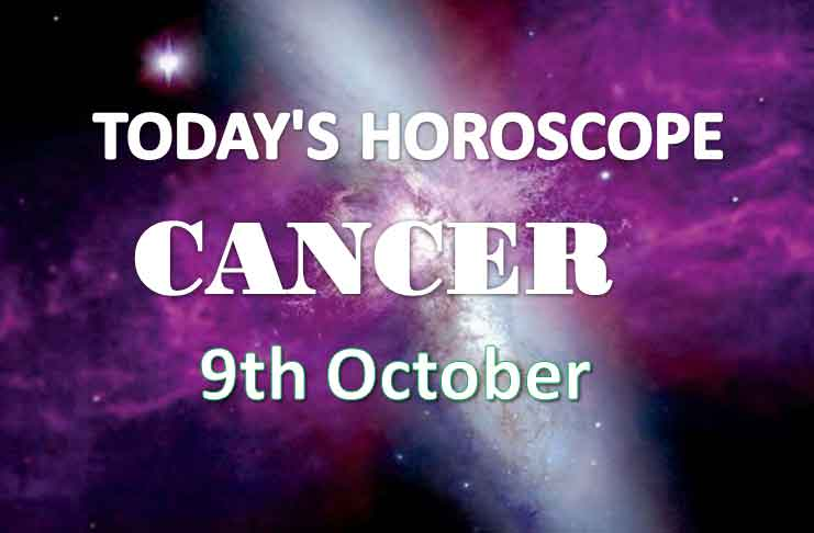 cancer daily horoscope 9th october 2020