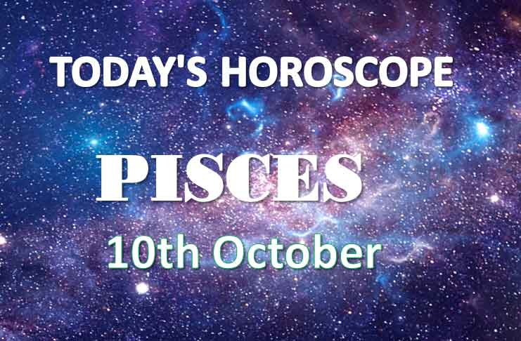 pisces daily horoscope 10th october 2020
