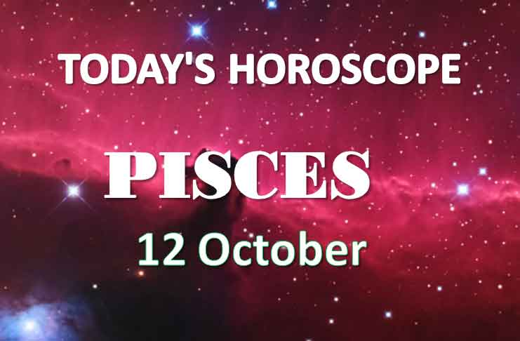 pisces daily horoscope 12th october 2020