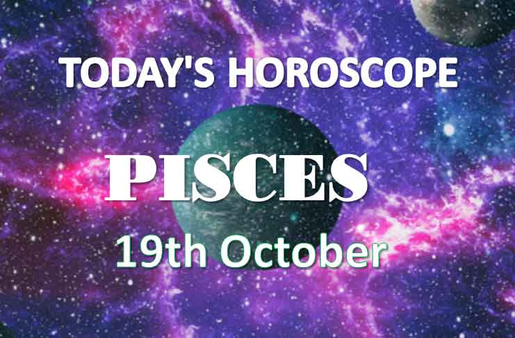 pisces daily horoscope 19th october 2020