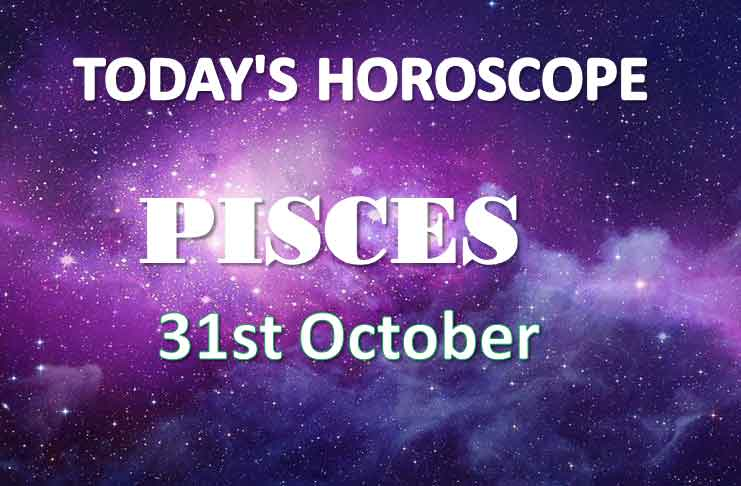 pisces daily horoscope 31st october 2020