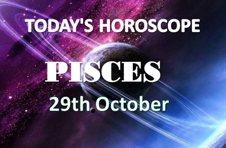 pisces daily horoscope 29th october 2020