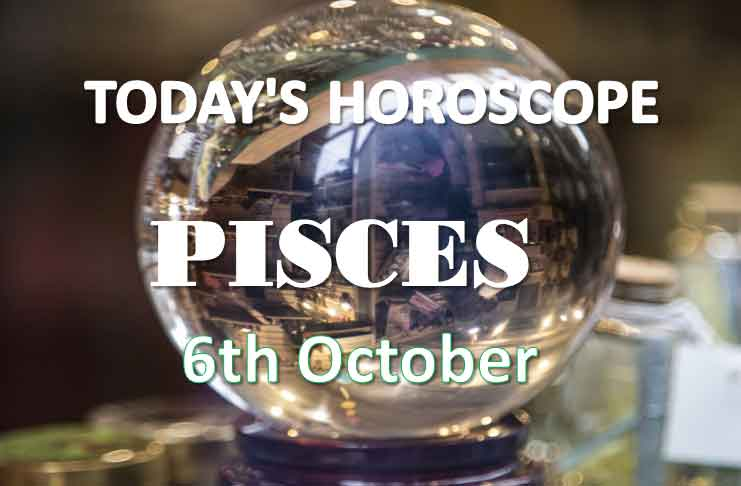 pisces daily horoscope 6th october 2020