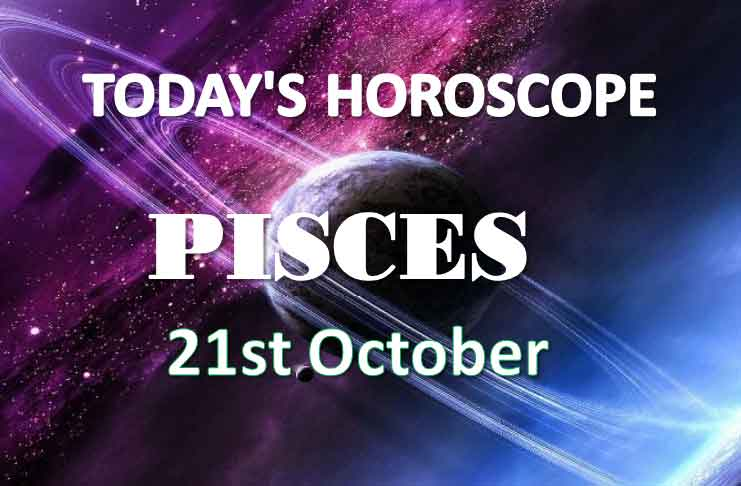 pisces daily horoscope 21st october 2020