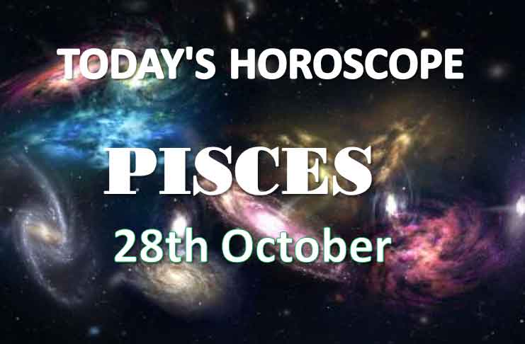pisces daily horoscope 28th october 2020