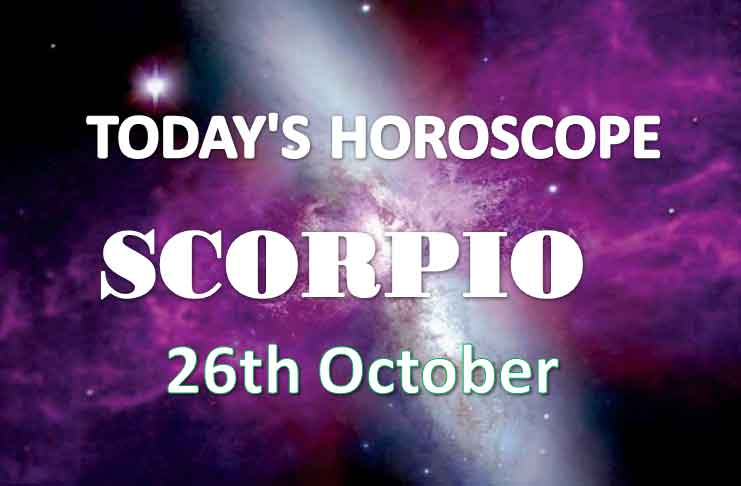 scorpio daily horoscope 26th october 2020