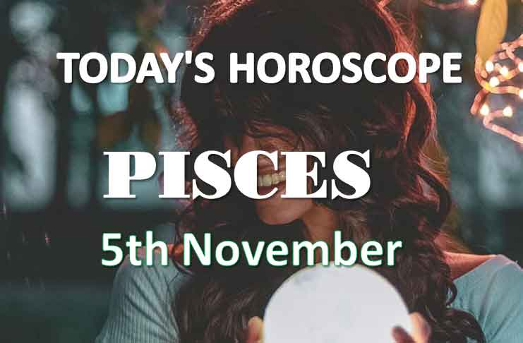 pisces daily horoscope 5th november 2020