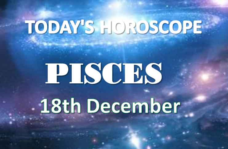 pisces daily horoscope 18th december 2020
