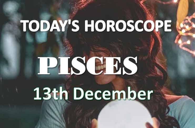 pisces daily horoscope 13th december 2020