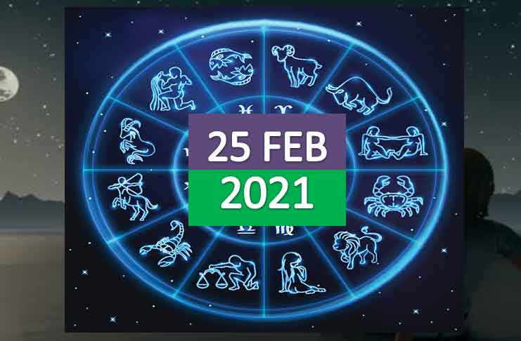 daily horoscope today 25th february 2021