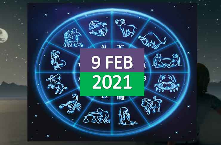 daily horoscope today 9th february 2021