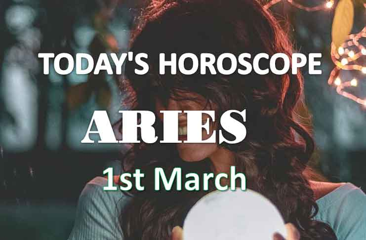 aries daily horoscope 1st march 2021