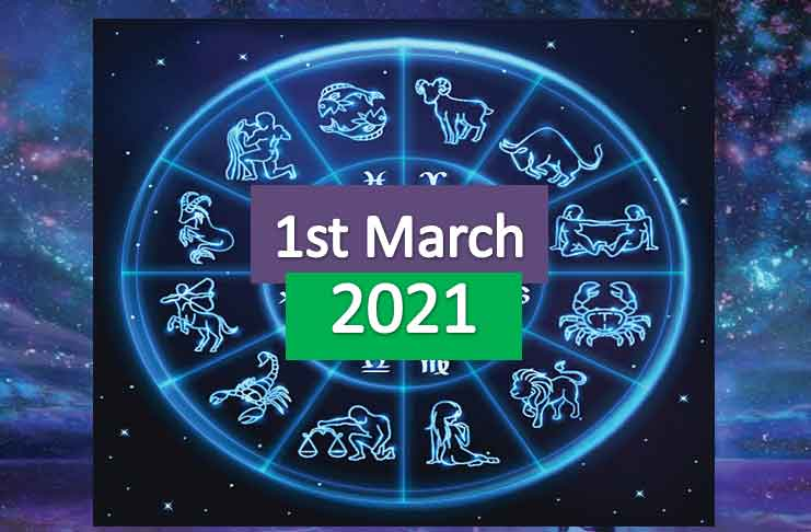 daily horoscope today 1st march 2021