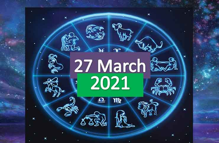 daily horoscope today 27th march 2021
