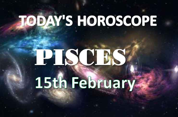 pisces daily horoscope 15th february 2021