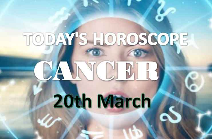 cancer daily horoscope for today saturday march 20th 2021