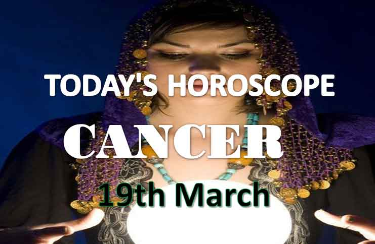 cancer daily horoscope for today friday march 19th 2021