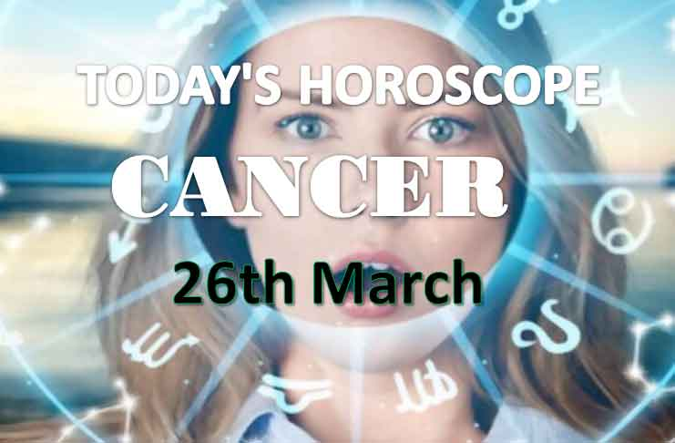 cancer daily horoscope for today friday march 26th 2021