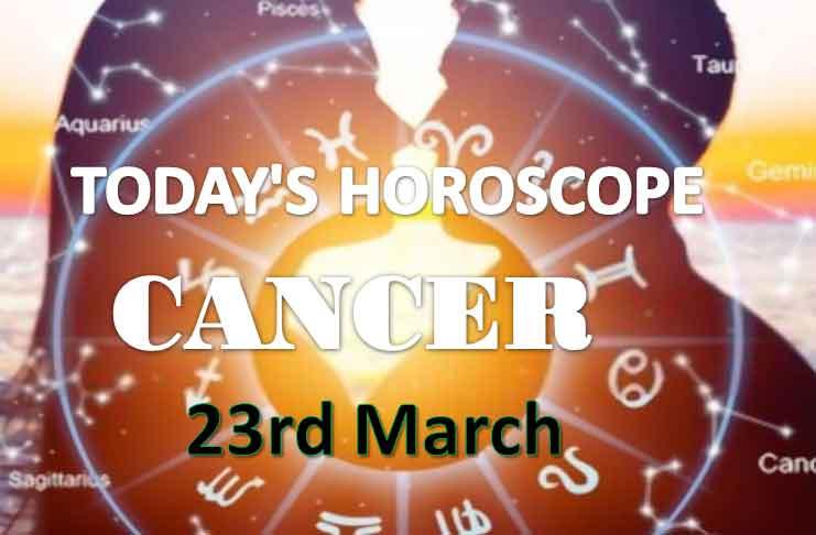 cancer daily horoscope for today tuesday march 23rd 2021