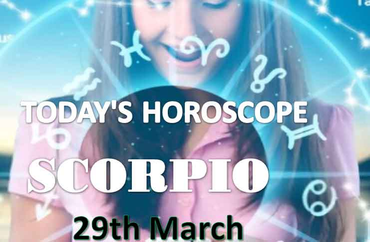 scorpio daily horoscope for today monday march 29th 2021