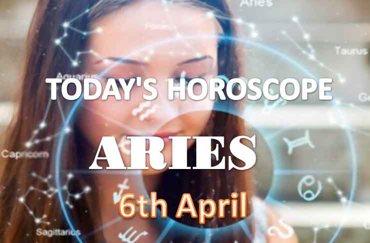 aries daily horoscope for today monday april 6th 2021