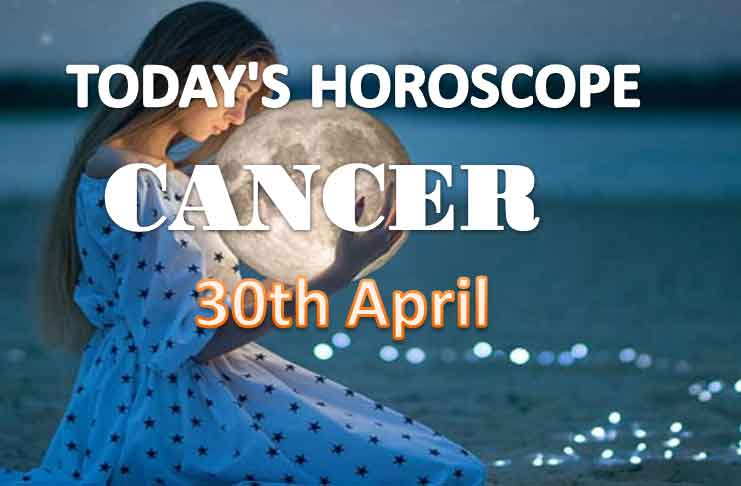 cancer daily horoscope for today friday april 30th 2021