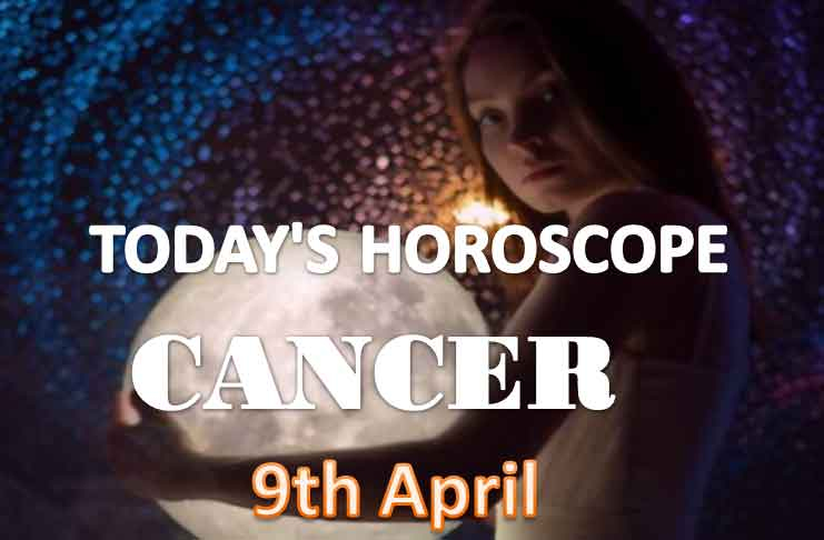 cancer daily horoscope for today friday april 9th 2021