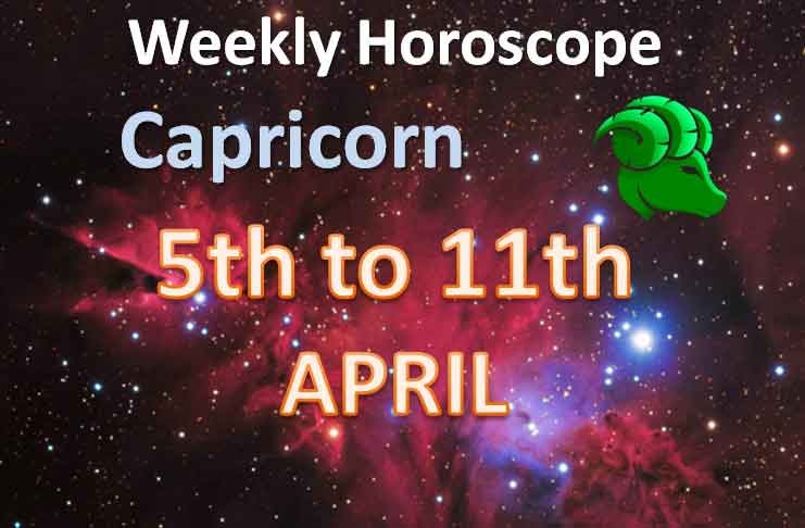 capricorn Weekly Horoscope 5th to 11th April 2021
