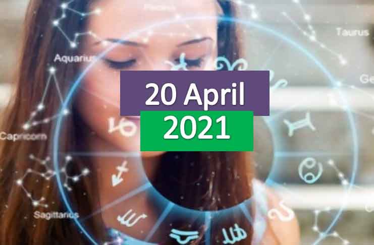 daily horoscope today 20th april 2021