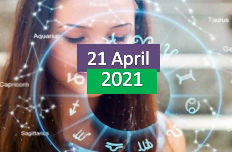 daily horoscope today 21st april 2021
