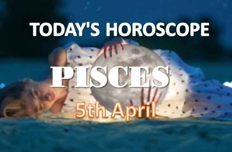pisces daily horoscope for today saturday april 5th 2021