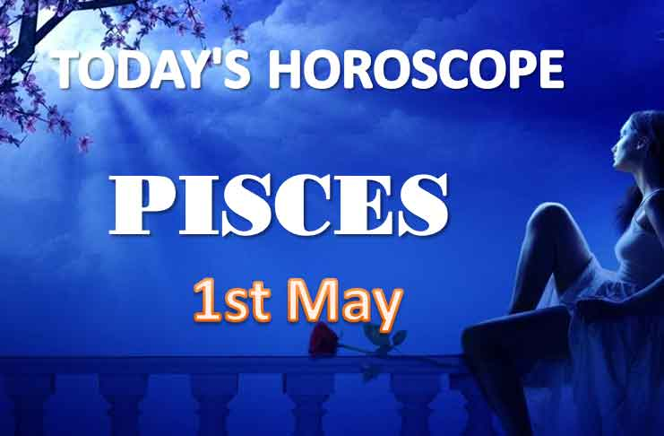 pisces daily horoscope for today saturday may 1st 2021