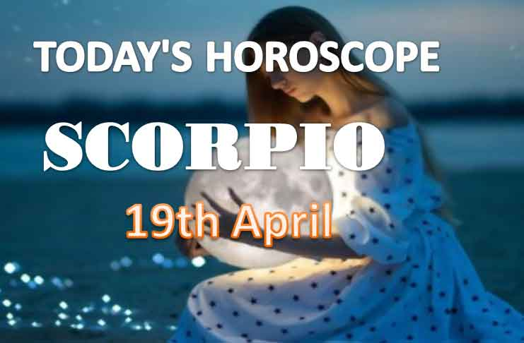 scorpio daily horoscope for today monday april 19th 2021
