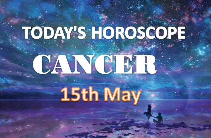 cancer daily horoscope for today saturday may 15th 2021