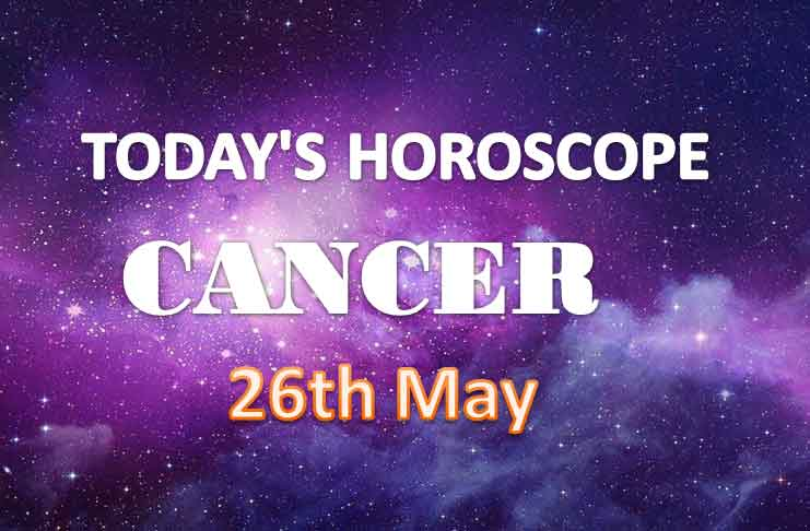 cancer daily horoscope for today wednesday may 26th 2021