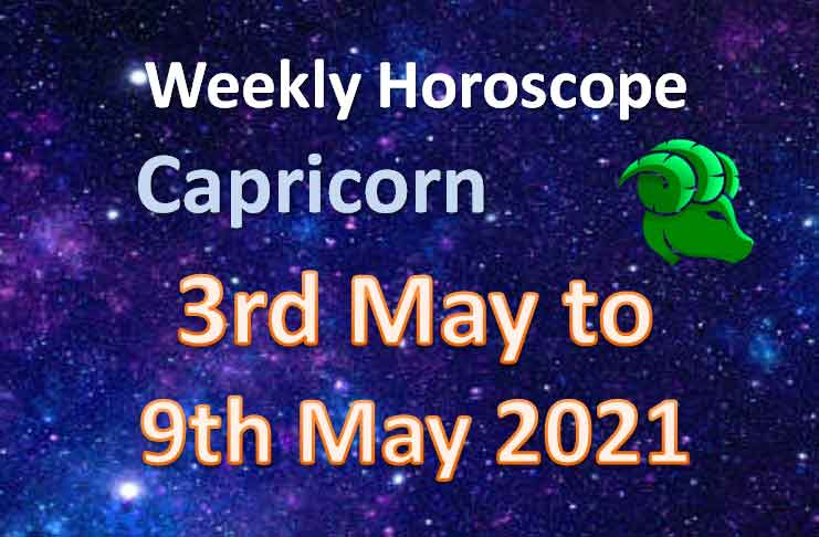 capricorn weekly horoscope 3rd to 9th may 2021