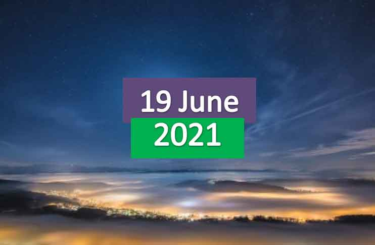 daily horoscope today 19th june 2021