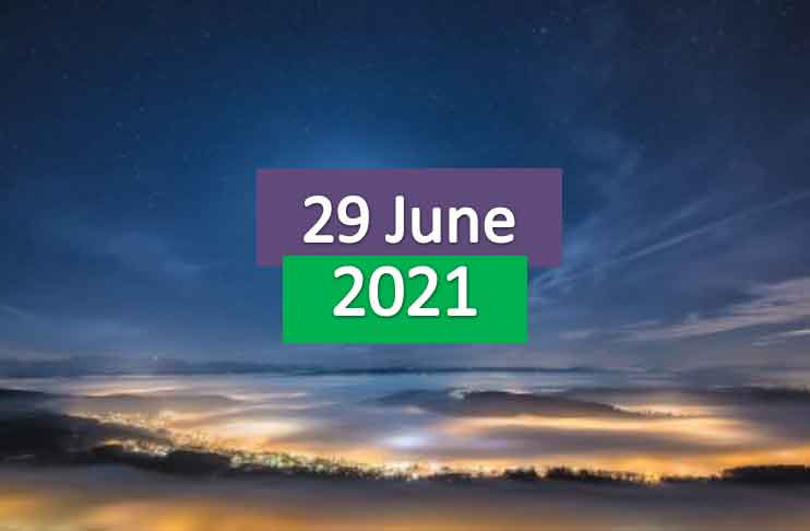 daily horoscope today 29th june 2021