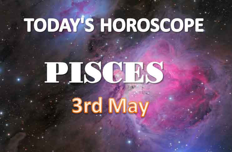 pisces daily horoscope for today monday may 3rd 2021