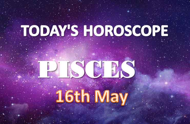 pisces daily horoscope for today sunday may 16th 2021
