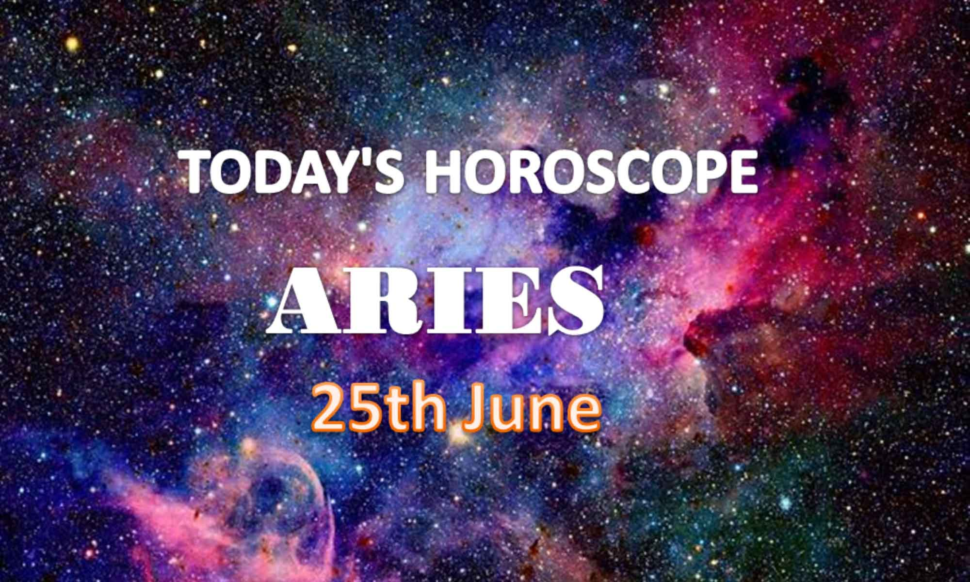 aries daily horoscope for today friday june 25th 2021