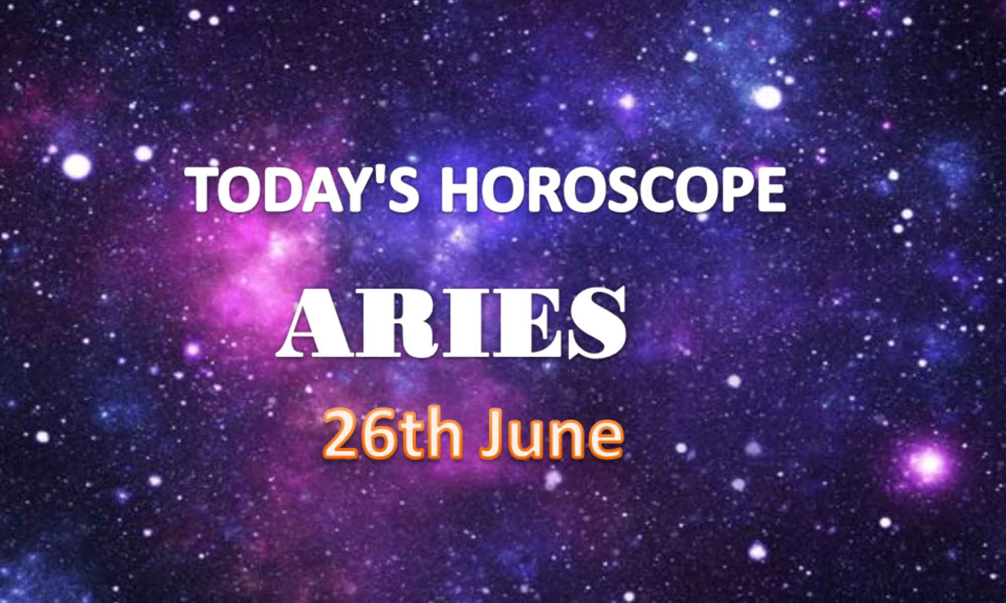 aries daily horoscope for today saturday june 26th 2021