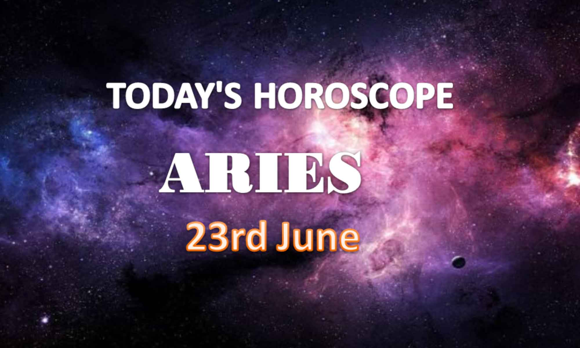 aries daily horoscope for today wednesday june 23rd 2021