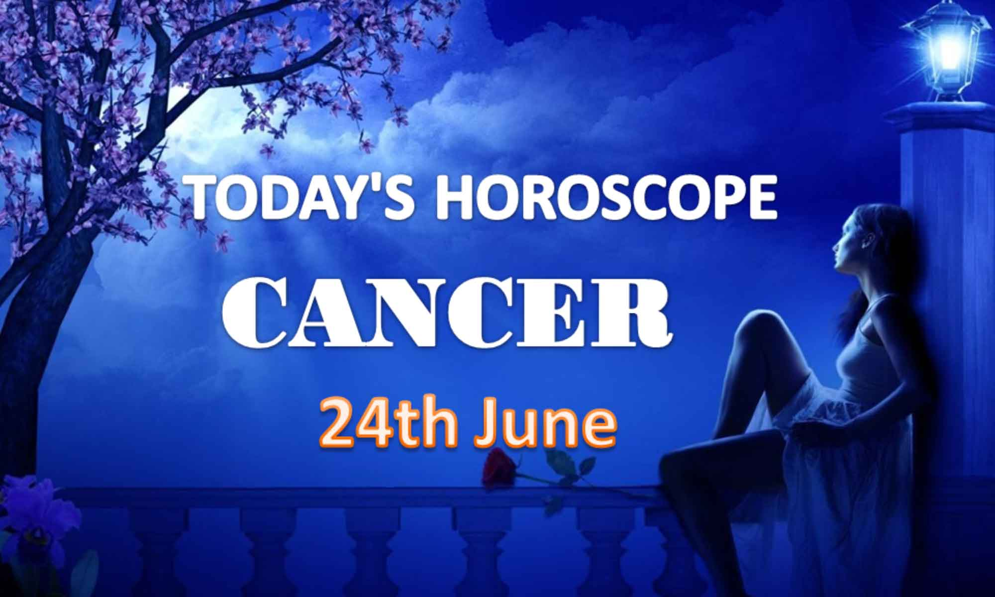 cancer daily horoscope for today thursday june 24th 2021