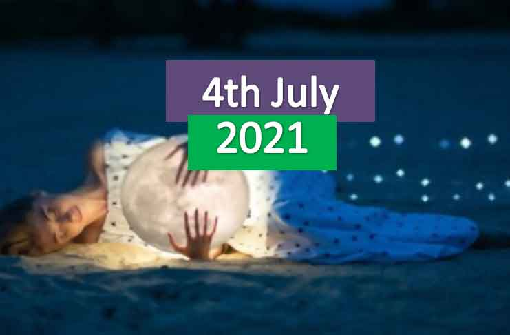 daily horoscope for today 4th july 2021